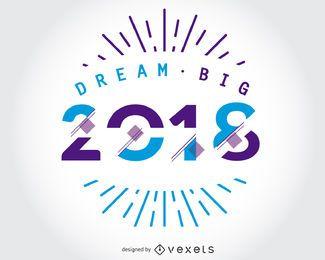 Dream Big 2018 design