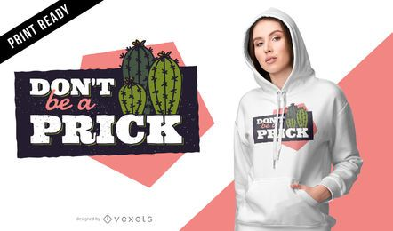 Cactus prick t-shirt design