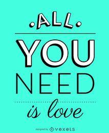 Tudo que você precisa é de cartaz de amor