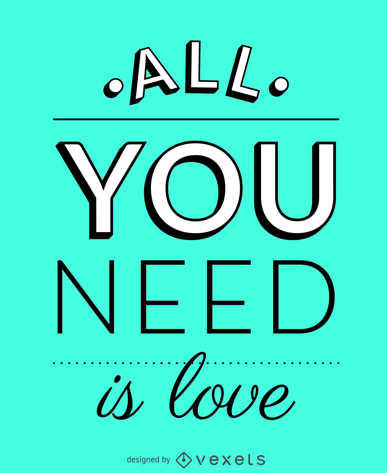 Todo lo que necesitas es cartel de amor
