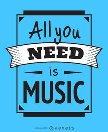 All you need is music poster