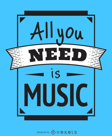 Todo lo que necesitas es un cartel de música.
