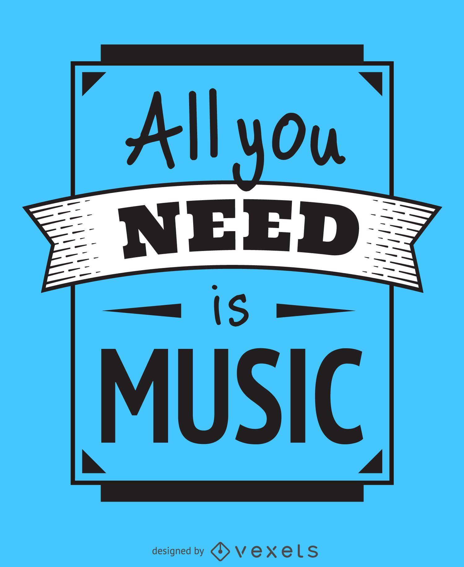 Todo lo que necesitas es un póster de música.