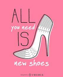 Alles was Sie brauchen, sind neue Schuhe