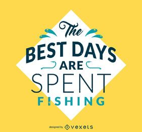 Best days spent fishing poster