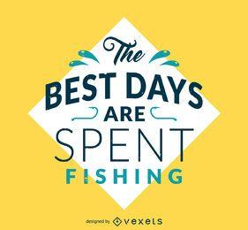 Póster de pesca de los mejores días pasados.