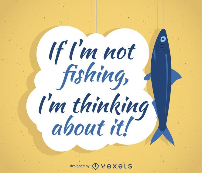 Fishing quote poster design