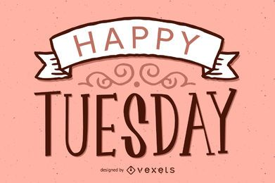Happy Tuesday design