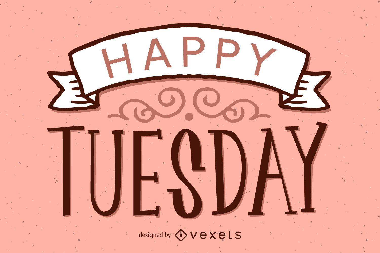 Design de feliz terça-feira
