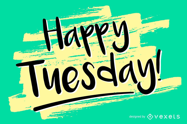 Handwritten Happy Tuesday design