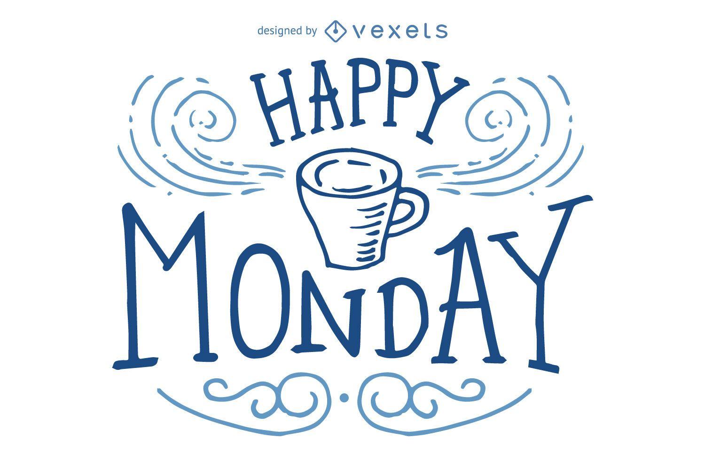 Diseño de letras feliz lunes
