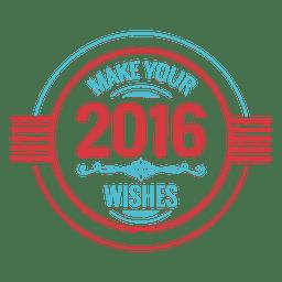 2016 neues Jahr wünscht Abzeichen