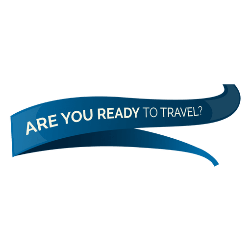 Are you ready to travel Transparent PNG
