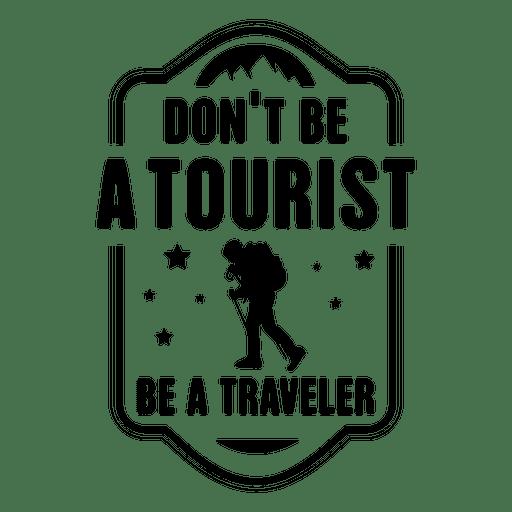 Ser un emblema viajero Transparent PNG