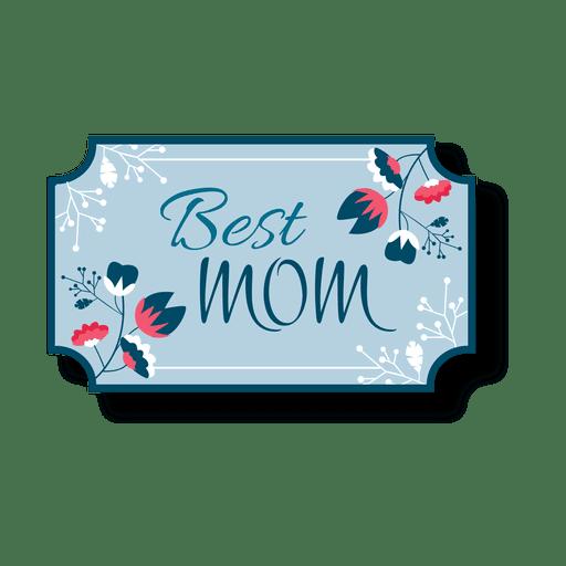 Best mom label Transparent PNG