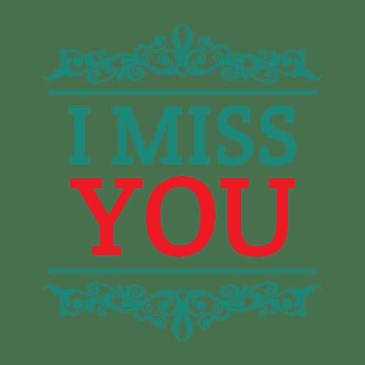 I miss you auf deutsch