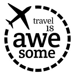 Travel is awesome label