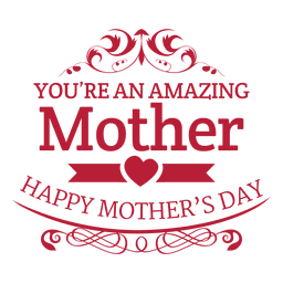 Amazing mother decorative badge