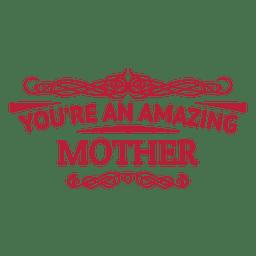 Erstaunliche Mutter dekorative Abzeichen Design