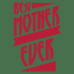Mejor madre nunca insignia