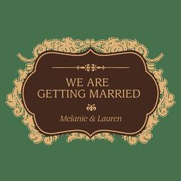 Getting married wedding badge design