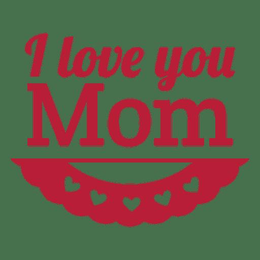 Love mom vintage label Transparent PNG