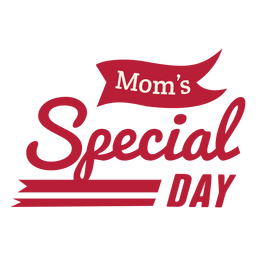 Mom's special day badge