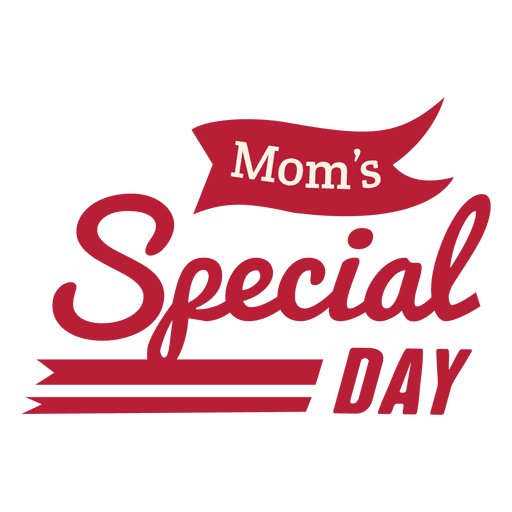 Mom's special day badge Transparent PNG