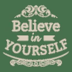 Acredite em si mesmo rotular