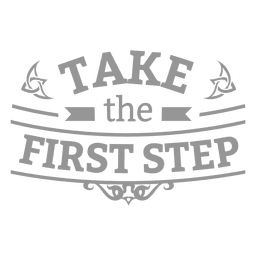 First step motivational badge