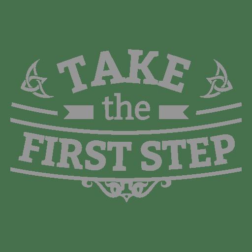 First step motivational badge Transparent PNG