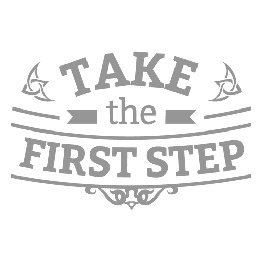 First step motivational badge