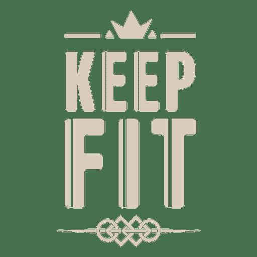 Keep fit motivational label Transparent PNG