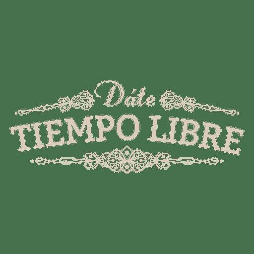 Motivational spanish badge decoration Transparent PNG