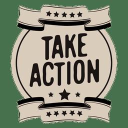 Toma acción motivacional etiqueta