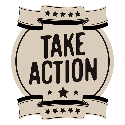 Toma acción motivacional etiqueta Transparent PNG