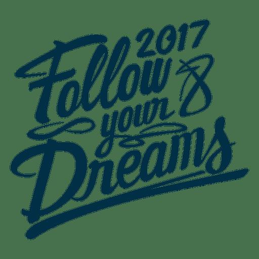 2017 sigue la etiqueta de la insignia de año nuevo de tus sueños. Transparent PNG
