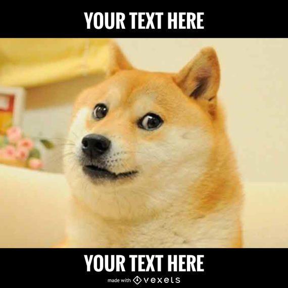 Funny Dog Meme Generator : Dog meme generator editable design