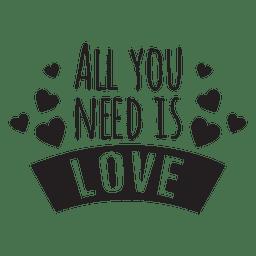 Todo lo que necesitas es amor frase de boda