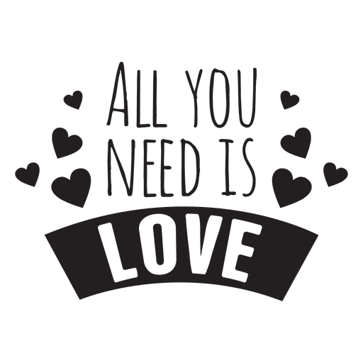 All you need is love wedding phrase Transparent PNG