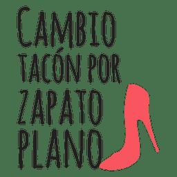 Cambio Tacon por zapato plano frase boda español