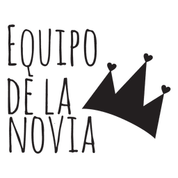 Equipo de la novia spanish wedding phrase