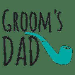 Groom' dad wedding phrase