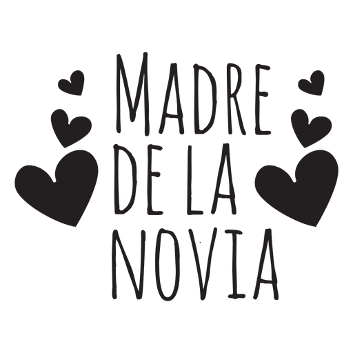 Madre de la novia spanish wedding phrase Transparent PNG
