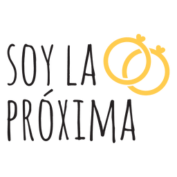 Soy la proxima spanish wedding quote