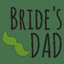 Bride dad wedding lettering phrase