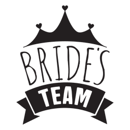 Bride team wedding phrase