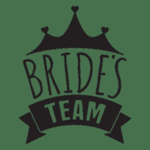 Bride team wedding phrase