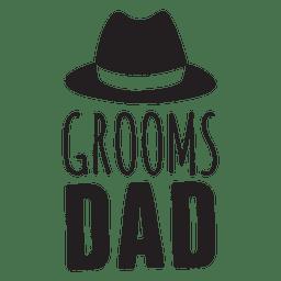 Bräutigam Papa Hochzeit Satz