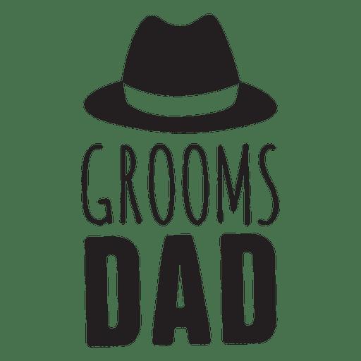 Bräutigam Papa Hochzeit Phrase